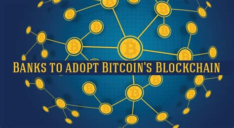 bitcoin services world s 9 banks to adopt bitcoin s blockchain