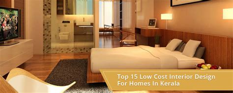 interior for homes top 15 low cost interior design for homes in kerala infographics