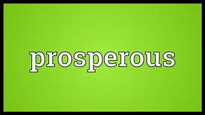 Prosperous Meaning