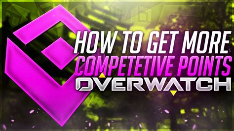 how to get how to get more competetive points in overwatch