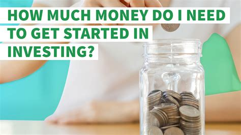 how much money do i need to get started in investing