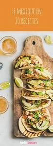 Recette Tacos Mexicain : tacos quesadillas guacamole 20 recettes mexicaines ~ Farleysfitness.com Idées de Décoration