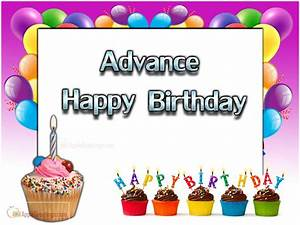 Advance Happy Birthday Greetings Free Download (ID=2275 ...