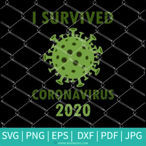 I custom create each image. I Survived Coronavirus 2020 - Corona Virus SVG