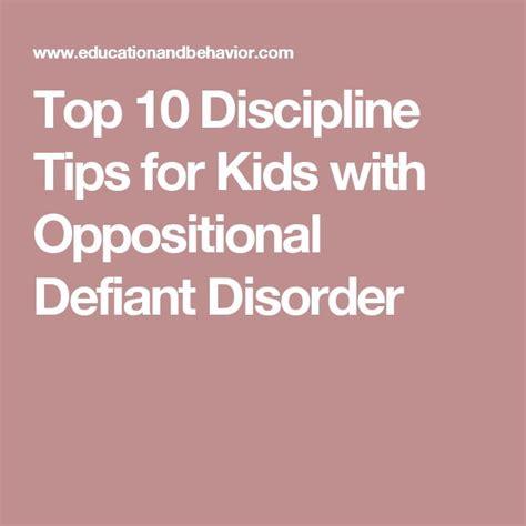 top  discipline tips  kids  oppositional defiant