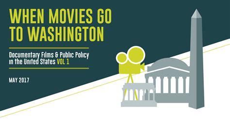 films washington movies impact documentary policy vol states united go