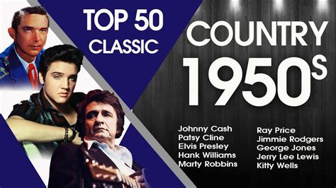 Top 50 Classic Country Songs Of 1950s  Best 50s Country