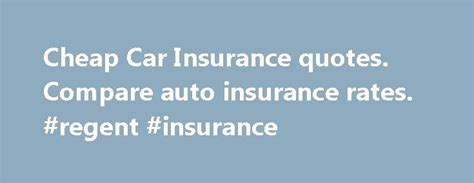 best car insurance quotes top 25 ideas about cheap car insurance quotes on