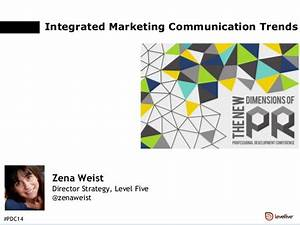Integrated Marketing Communications Trends - PRSA Nebraska