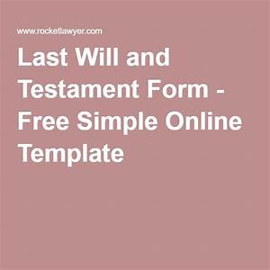 Best 25 will and testament ideas on pinterest for Last will and testament form free online