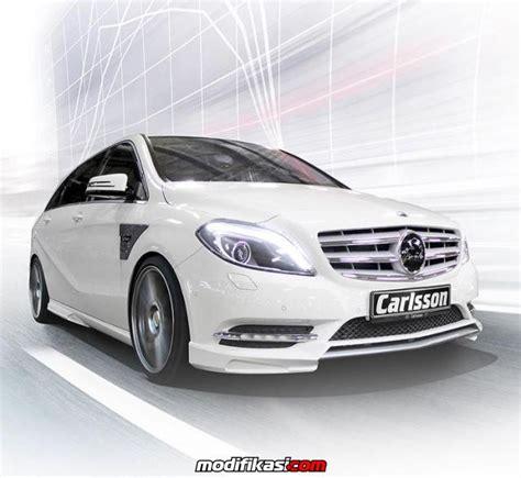 Modifikasi Mercedes B Class by Program Tuning Terbaru Carlsson Untuk Mercedes B Class