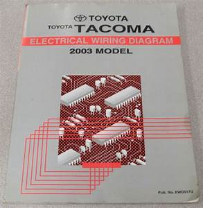 2003 Toyota Tacoma Electrical Wiring Diagram Service