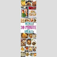 The Best 30 Minute Meals Recipes  Easy, Quick And
