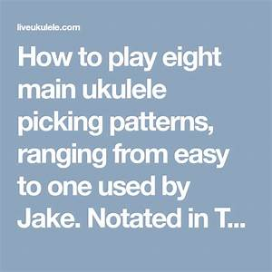U02bbukulele Picking Patterns  10 Fingerpicking Arpeggios