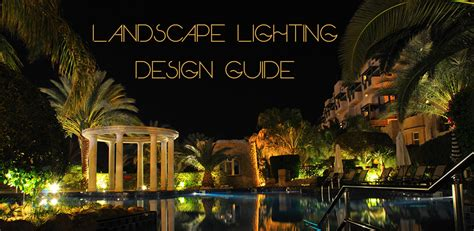 landscape lighting design guide ledwatcher