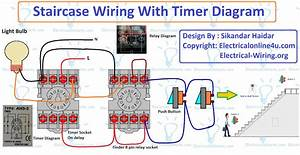 This Post Is About The Staircase Timer Wiring Diagram  In The Diagram I Use The On Delay Timer