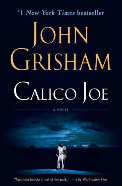 Calico Joe By John Grisham  Nook Book (ebook) Barnes