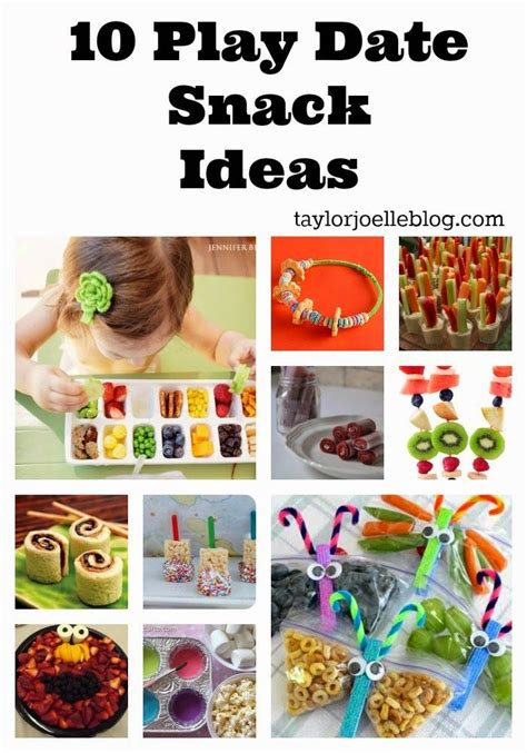Taylor Joelle Designs 10 Play Date Snack Ideas  Kid Friendly Recipes  Pinterest Plays