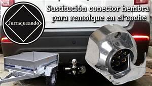 Sustitucion Conector Hembra Para Remolque En El Coche