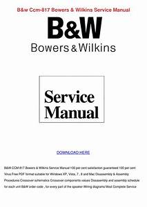 Bw Ccm 817 Bowers Wilkins Service Manual By Rustyreeve