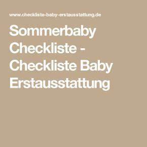 Checkliste Baby Erstausstattung Sommer : die besten 25 sommerbaby ideen auf pinterest sommer baby fotos baby sommerkleidung und boho ~ Orissabook.com Haus und Dekorationen