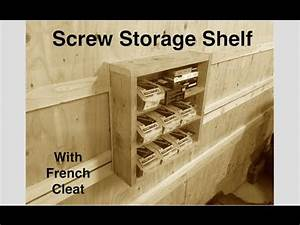 Screw Storage Shelving For My French Cleat Wall - 002