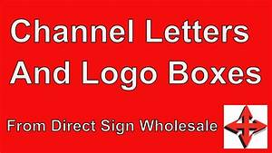 channel letter signs and logo boxes direct sign With direct wholesale channel letters