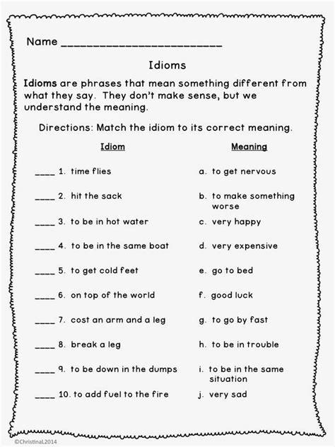 idiom worksheet  grade    teacher