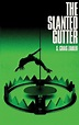 The Slanted Gutter by S. Craig Zahler (English) Hardcover ...