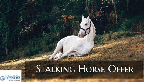 stalking horse offer     work