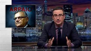 Joe Arpaio: Last Week Tonight with John Oliver (HBO) - YouTube