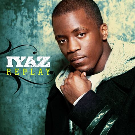 Replay | Iyaz - Download and listen to the album