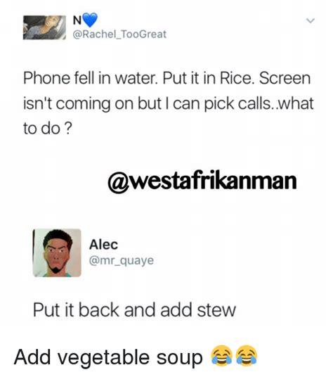 Phone In Rice Meme - 25 best memes about vegetable soup vegetable soup memes