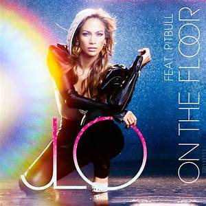Jennifer lopez on the floor ft pitbull mixtube for Jennifer lopez on the floor album cover