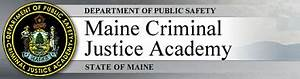 Maine Criminal Justice Academy: News