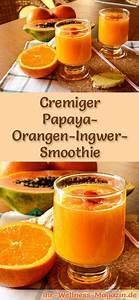 Detox Smoothie Rezepte Zum Abnehmen : papaya orangen ingwer smoothie gesundes rezept zum abnehmen smoothies shake rezepte zum ~ Frokenaadalensverden.com Haus und Dekorationen