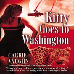 Review Kitty Goes To Washington By Carrie Vaughn Rabid
