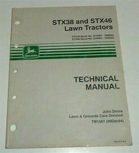 John Deere Stx38  U0026 Stx46 Lawn Tractor Technical Manual For