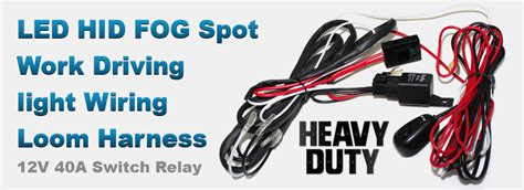 Wiring Loom Harness For Led Hid Fog Spot Work Driving