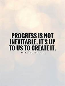 PROGRESS QUOTES image quotes at hippoquotes.com
