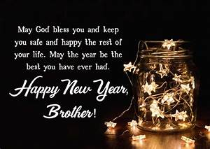 55+ New Year Wishes for Brother & New Year Messages 2020 ...