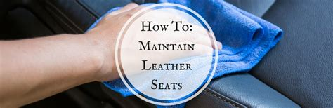 how to maintain a leather how to maintain your mazda s leather upholstery