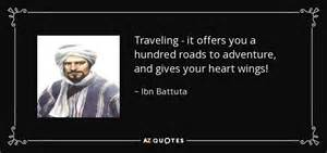 Ibn Battuta Quote Traveling It Offers You A Hundred