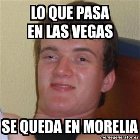 Memes De Las Vegas - meme stoner stanley lo que pasa en las vegas se queda en morelia 1376600