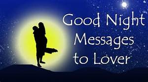 Good Night Messages to Lover, Love Goodnight Text Messages