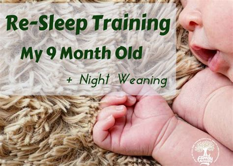 Sleep Training Night Weaning 9 Month Old Baby Routine