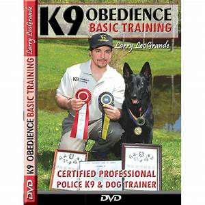 the best dog training dvd k 9 obedience training With dog training dvd