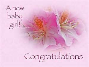 New Baby Girl Wishes Congratulations
