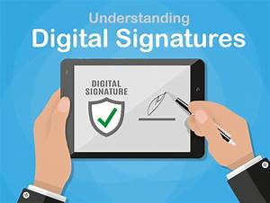 How To Get A Digital Signature - All You Need To Know