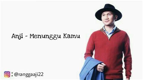 Menunggu Kamu (ost. Jelita Sejuba) (lyrics)